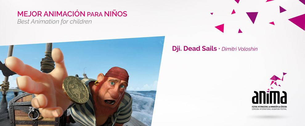 Mejor Animación para niños: DJI. DEATH SAILS, Dimitri Voloshin